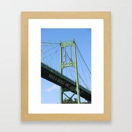 Build A Bridge And Get Over It Framed Art Print