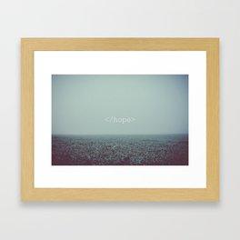 </hope> Framed Art Print