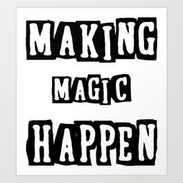 making magic happen chemist t-shirts Art Print