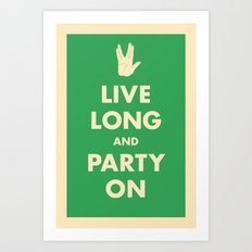 live Long and Party On (Green) Art Print