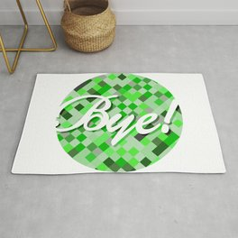 Bye sign over a green tone background. Rug
