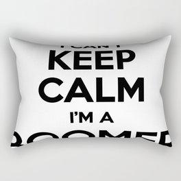 I cant keep calm I am a BOOMER Rectangular Pillow