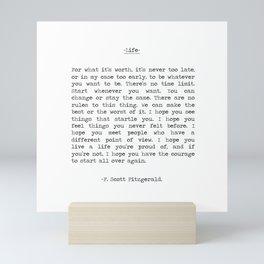 Life quote F. Scott Fitzgerald Mini Art Print