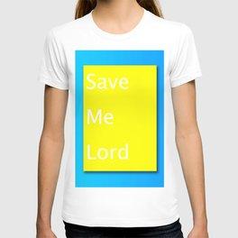 Save Me Lord Bible Minimal Slogan T-shirt