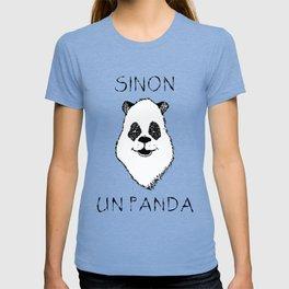Sinon, un panda (5) T-shirt