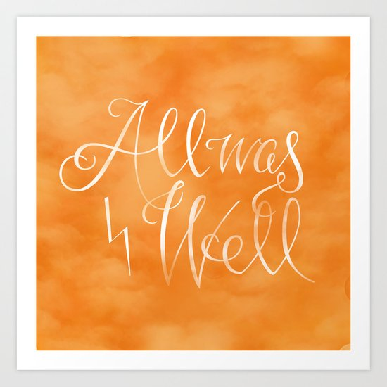 All was Well Art Print