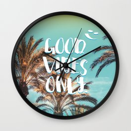"""Good Vibes Only."" - Quote - Tropical Paradise Palm Trees Wall Clock"