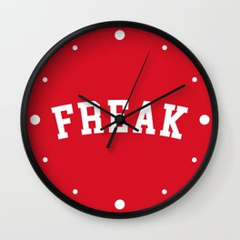 Freak Funny Quote Wall Clock