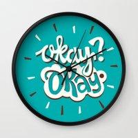 okay Wall Clocks featuring Okay? Okay. by Risa Rodil