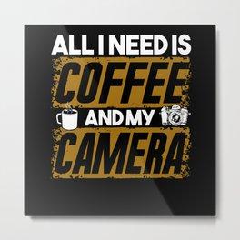 Camera Photographer Coffee Metal Print