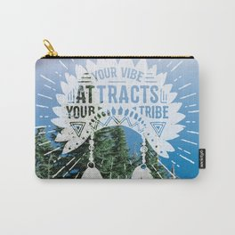 Your Vibe Attracts Your Tribe - Crater Lake Carry-All Pouch