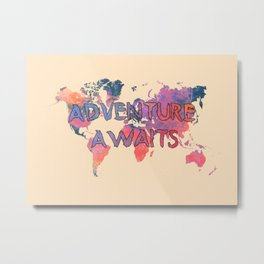 world map 91 ADVENTURE AWAITS Metal Print