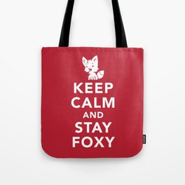 Keep Calm And Stay Foxy Tote Bag