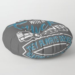 Sleep With A Truck Driver They Always Deliver Floor Pillow