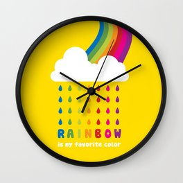 RAINBOW IS MY FAVORITE COLOR Wall Clock