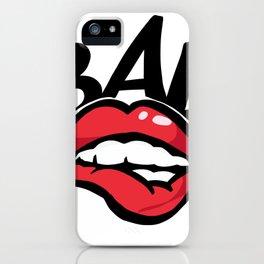 Before anyone else bae kiss lips hot iPhone Case