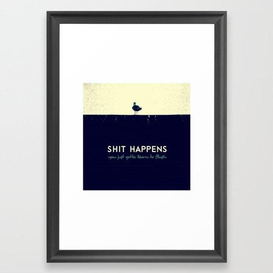 shit happens Framed Art Print
