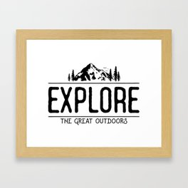 Explore the Great Outdoors Framed Art Print