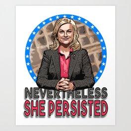 NevertheLESLIE, She Persisted Art Print