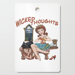 Wicked Thoughts Cutting Board