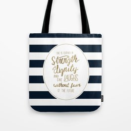 Strength, Dignity, and Stripes Tote Bag