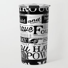 Labyrinth Quote You Have No Power Over Me Travel Mug