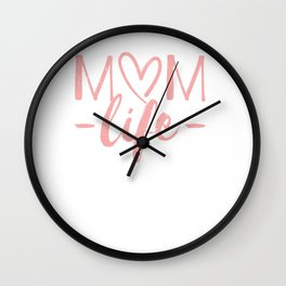 Mom Life  Design for Mothers, Mommas, Moms and Mommys Wall Clock