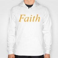 faith Hoodies featuring Faith by DropBass