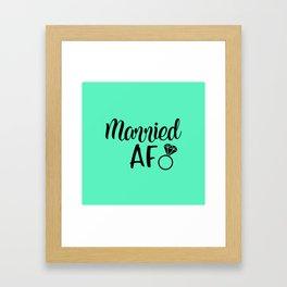 Married AF - Mint Framed Art Print