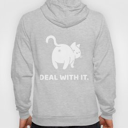 Deal With It - Funny Cat Posing Hoody