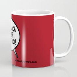 Siamo mica qui per divertirci! Coffee Mug