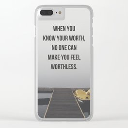 Know Your Worth Quote Clear iPhone Case