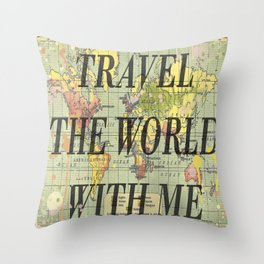 Travel With Me Throw Pillow
