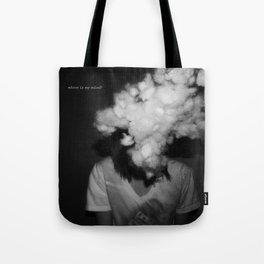 Where is my mind Tote Bag