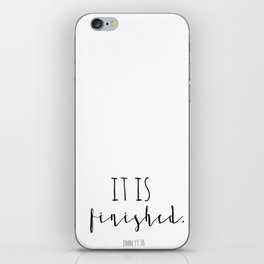 It is finished John 19:30 Easter Good Friday Bible Verse iPhone Skin