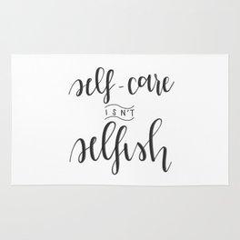 Self-Care Isn't Selfish Rug