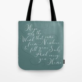 Hope Was The Wind Tote Bag
