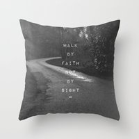 pocketfuel Throw Pillows featuring Faith not Sight by Pocket Fuel