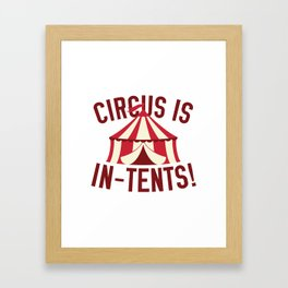 Circus Is In-Tents! Framed Art Print