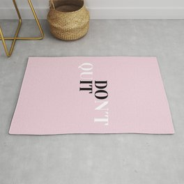 Don´t quit Rug