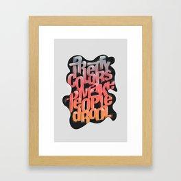 drool Framed Art Print