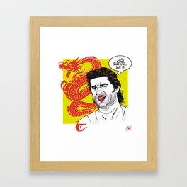 Jack Burton... Me!!! Framed Art Print
