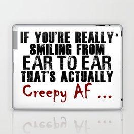 Smiling Wide Creepy AF Scary Crap Laptop & iPad Skin