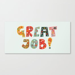 Great job! Lettering only Canvas Print