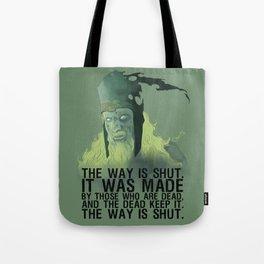 The wai is shut! Tote Bag