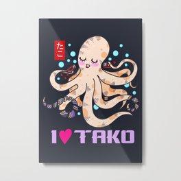 I LOVE TAKO Metal Print