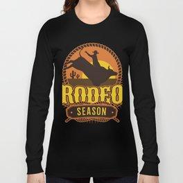 Rodeo Season Long Sleeve T-shirt