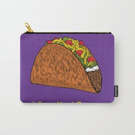 Buy Me A Taco Carry-All Pouch
