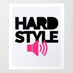 Hardstyle Speaker Music Quote Art Print