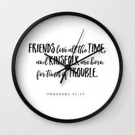 Proverbs 17:17 - Bible Verse Wall Clock